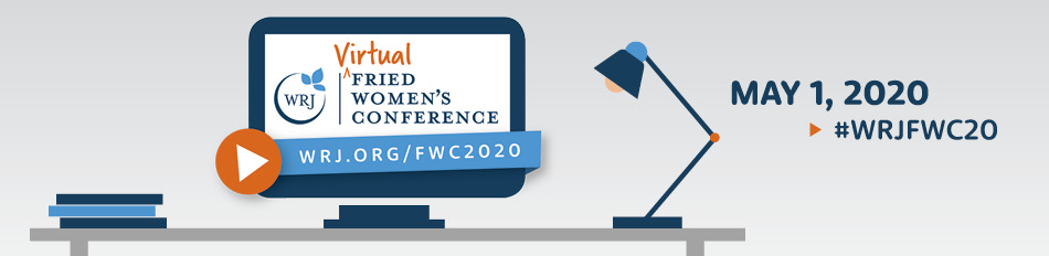 Virtual WRJ Fried Women's Conference 2020